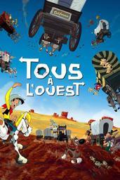 Lucky Luke, le film : Tous à l'Ouest / Olivier Jean-Marie | Jean-Marie, Olivier. Monteur. Scénariste