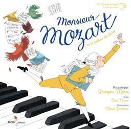 Monsieur Mozart : ou le cadeau des étoiles / raconté par François Morel | Mozart, Wolfgang Amadeus (1756-1791). Auteur