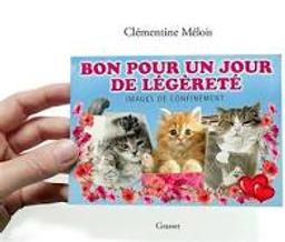 Bon pour un jour de légèreté : images de confinement / Clémentine Mélois | Mélois, Clémentine (1980-....). Auteur