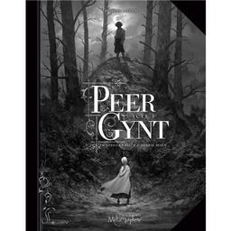 Peer Gynt / scénario, dessin et couleurs, Antoine Carrion   Carrion, Antoine. Auteur