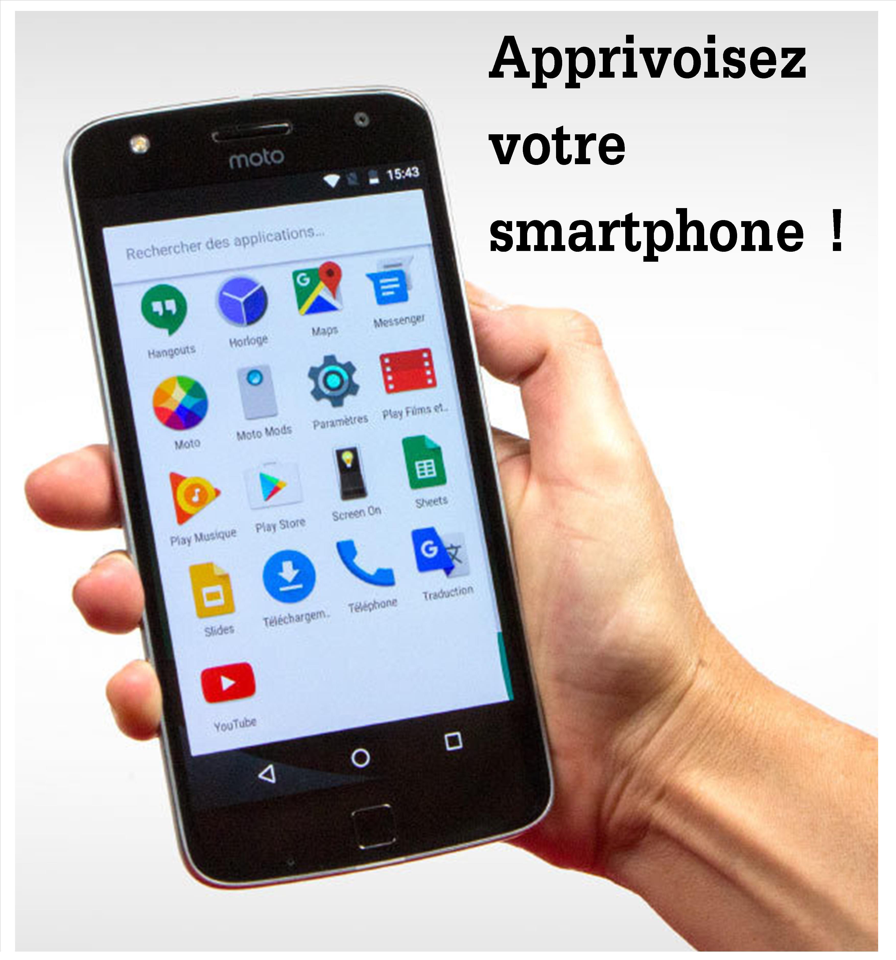 Apprivoisez votre smartphone ! |