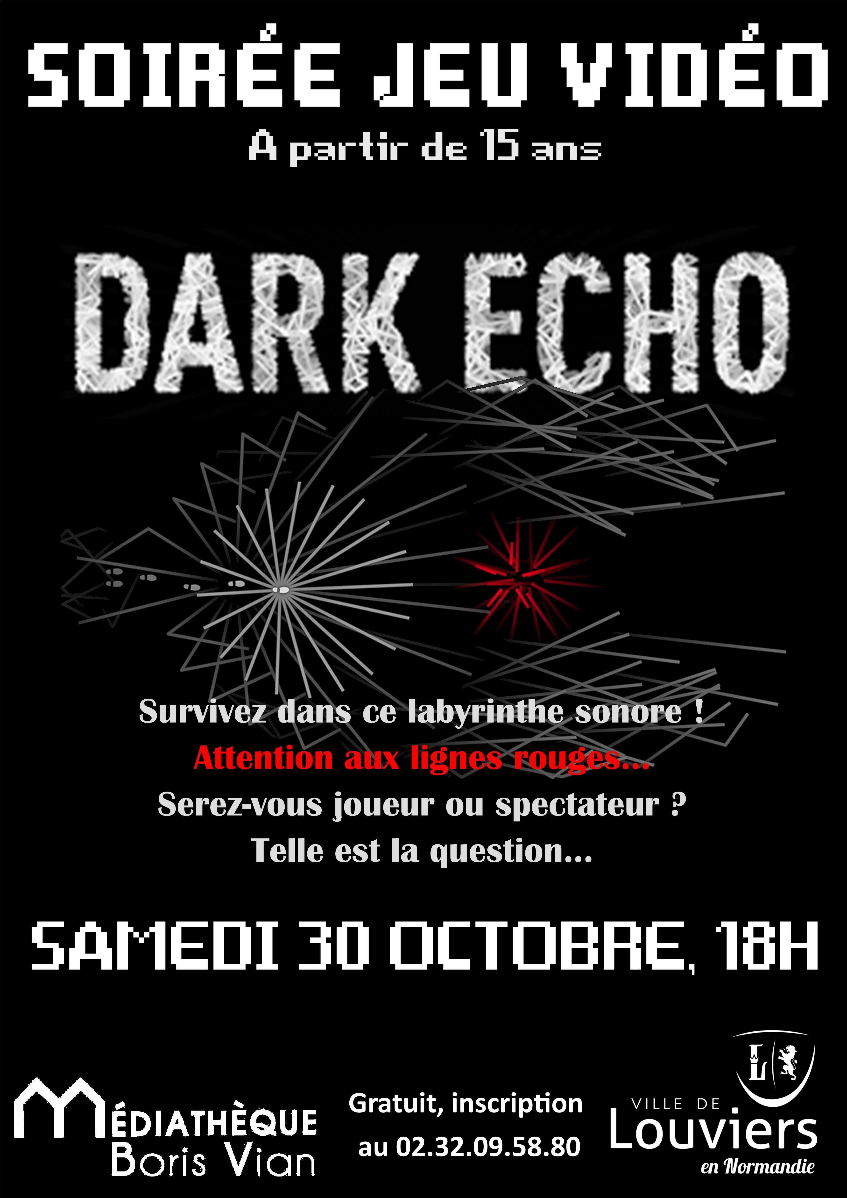 Dark Echo, soirée jeu vidéo dès 15 ans |